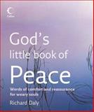 God's Little Book of Peace, Richard Daly, 0007246242