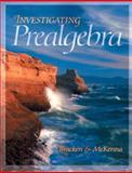 Investigating Prealgebra, Bracken, Laura, 0030226244