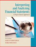 Interpreting and Analyzing Financial Statements, Schoenebeck, Karen P. and BradyGames Staff, 0132746247