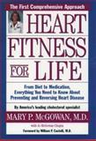 Heart Fitness for Life, Mary P. McGowan and J. McGowan Chopra, 0195116240