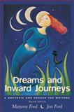 Dreams and Inward Journeys : A Rhetoric and Reader for Writers, Ford, Marjorie and Ford, Jon, 0321076249