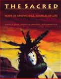 The Sacred : Ways of Knowledge, Sources of Life, Beck, Peggy V. and Walters, Anna L., 0912586249