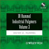 IR Hummel Industrial Polymers Vol. 3 : Additives and Auxiliaries, Hummel, Dieter O., 3527316248