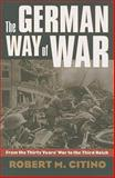 German Way of War, Citino, Robert, 0700616241