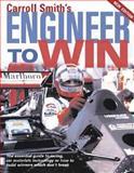 Carroll Smith's Engineer to Win, Smith, Carroll, 0760316244
