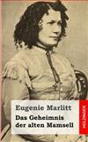 Das Geheimnis der Alten Mamsell, Eugenie Marlitt, 1482646242