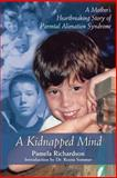 A Kidnapped Mind, Pamela Richardson, 1550026240