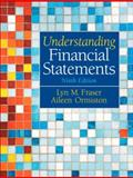 Understanding Financial Statements, Ormiston, Aileen and Fraser, Lyn M., 0136086241