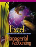 Excel Applications for Managerial Accounting, Smith, Gaylord N., 0324016247