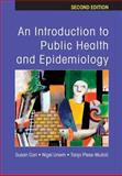 Introduction to Public Health and Epidemiology, Unwin, Nigel and Carr, Susan, 0335216242