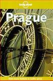 Lonely Planet Prague, John King and Richard Nebesky, 0864426240