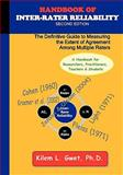Handbook of Inter-Rater Reliability : The Definitive Guide to Measuring the Extent of Agreement among Multiple Raters, Gwet, Kilem/Li, 0970806248