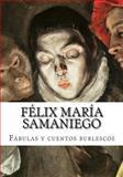 Félix María Samaniego, Fábulas y Cuentos Burlescos, Félix María Samaniego, 1500376248