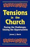 Tensions in the Church, James J. Bacik, 1556126247