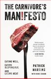 The Carnivore's Manifesto, Patrick Martins, 0316256242