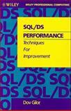 SQL/DS Performance : Techniques for Improvement, Gilor, Dov, 047152624X