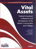 Vital Assets : Federal Investment in Research and Development at the Nation's Universities and Colleges, Fossum, Donna and Painter, Lawrence S., 0833036246