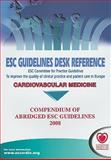 ESC Compendium of Abridged Guidelines 2008, European Society of Cardiology (ESC), 1605476242