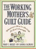 The Working Mother's Guilt Guide 9780140166248