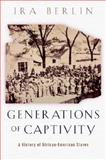 Generations of Captivity 9780674016248