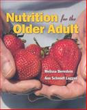 Nutrition for the Older Adult, Bernstein, Melissa and Luggen, Ann Schmidt, 0763736244