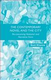 The Contemporary Novel and the City : Re-Conceiving National and Narrative Form, Khanna, Stuti, 1137336242