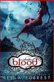 A Shade of Vampire 2: a Shade of Blood, Bella Forrest, 1484076249