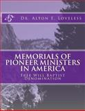 Memorials of Pioneer Ministers in America, Alton Loveless, 1494286246