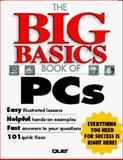 The Big Basics Book of PCs, Alpha Development Group Staff, 1567616240