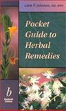 Pocket Guide to Herbal Remedies, Johnson, Lane P., 0632046244