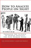How to Analyze People on Sight, Elsie Lincoln Benedict and Ralph Paine Benedict, 1453756248