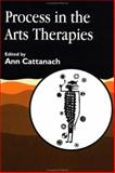 Process in the Arts Therapies, , 1853026247