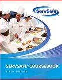 ServSafe Coursebook, National Restaurant Association, 0135026253