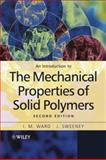 An Introduction to the Mechanical Properties of Solid Polymers, Ward, I. M. and Hadley, D. W., 0471496251