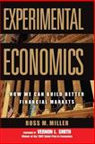 Experimental Economics, Ross M. Miller, 0471706256
