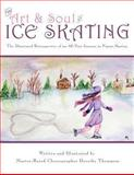 The Art and Soul of Ice Skating - LARGE PRINT EDITION, Dorothy Thompson, 1491026251