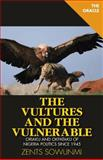 The Vultures and Vulnerable, Zents Sowunmi, 1500306258