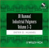 IR Hummel Industrial Polymers Pt. 1-3 : Polymers, Elastomers, Fibers, Monomers, Additives and Auxiliaries, Hummel, Dieter O., 3527316256