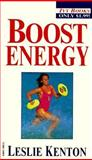 Boost Energy, Leslie Kenton, 0804116253