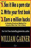 How to Write Your First Book, William Garner, 098553625X