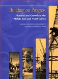 Building on Progress : Reform and Growth in the Middle East and North Africa, International Monetary Fund Staff, 1557756252