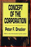 Concept of the Corporation, Drucker, Peter F., 1560006250