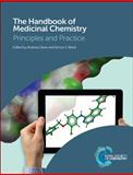 The Handbook of Medicinal Chemistry : Principles and Practice, Campbell, Simon and Merritt, Andrew, 1849736251