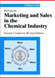 Marketing and Sales in the Chemical Industry, Jakobi, Rolf, 3527306250