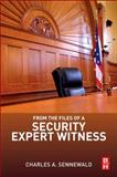 From the Files of a Security Expert Witness, Sennewald, Charles A., 0124116256