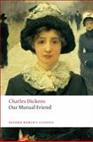 Our Mutual Friend, Charles Dickens, 0199536252