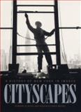 Cityscapes : A History of New York in Images, , 0231106254