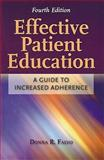 Effective Patient Education : A Guide to Increased Adherence, Falvo, Donna, 0763766259