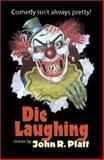 Die Laughing 9780971116252