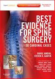 Best Evidence for Spine Surgery : 20 Cardinal Cases, Jandial, Rahul and Ames, Christopher, 1437716253